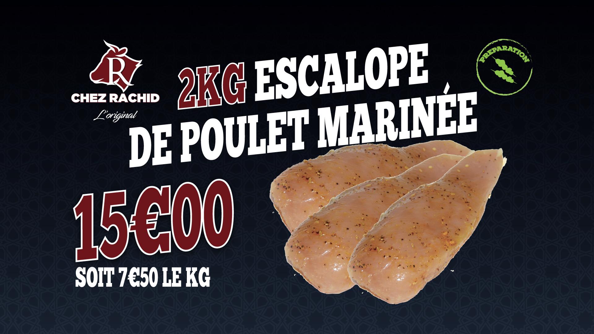 2KG Escalope de poulet marinée
